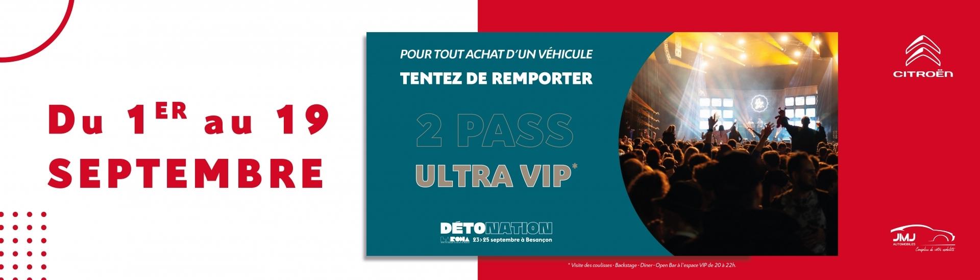 Gagnez vote Pass Ultra VIP au Festival Détonation !